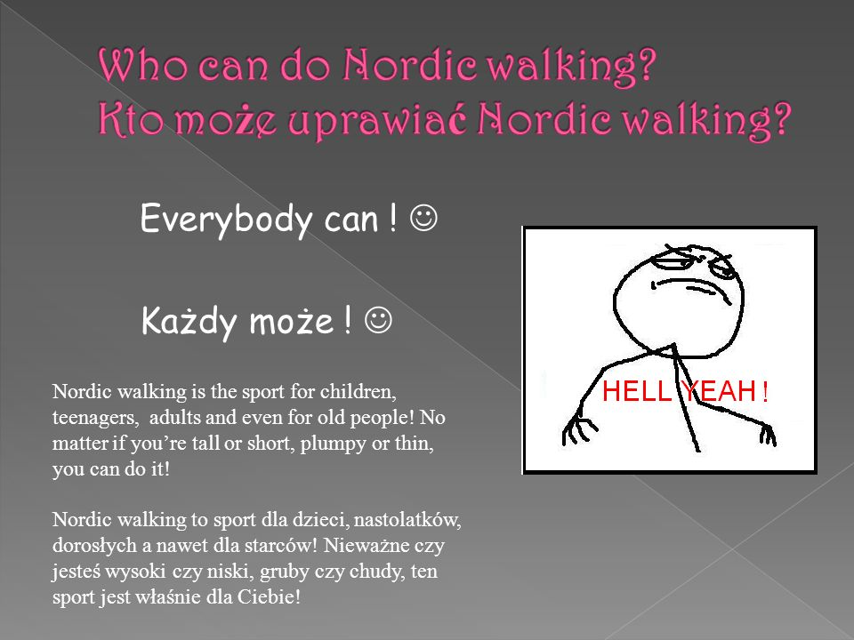 Who can do Nordic walking Kto może uprawiać Nordic walking