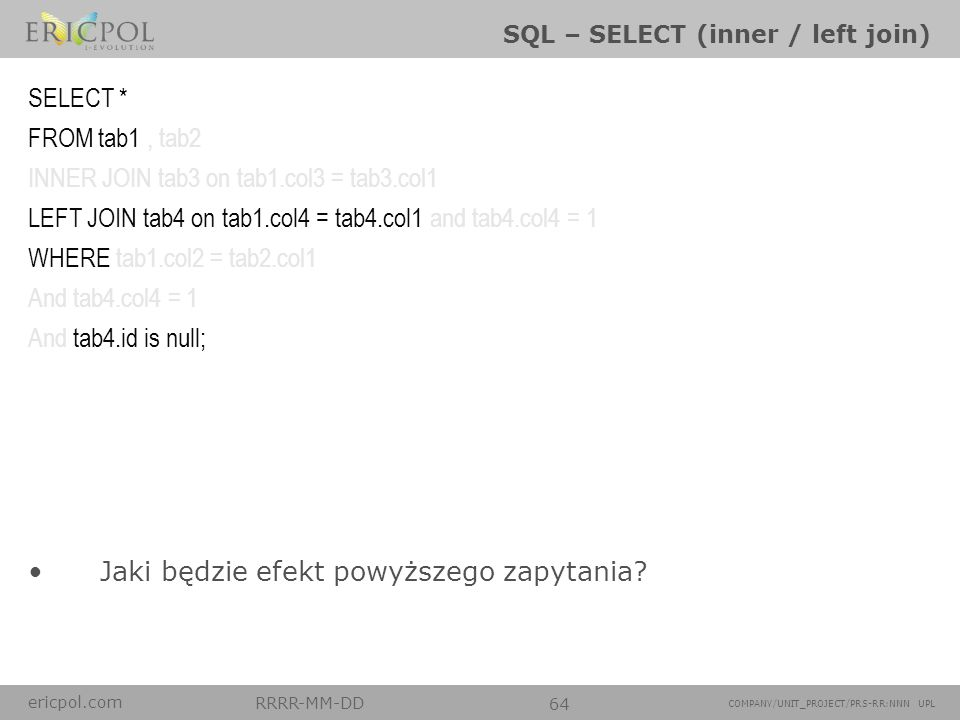 SQL – SELECT (inner / left join)