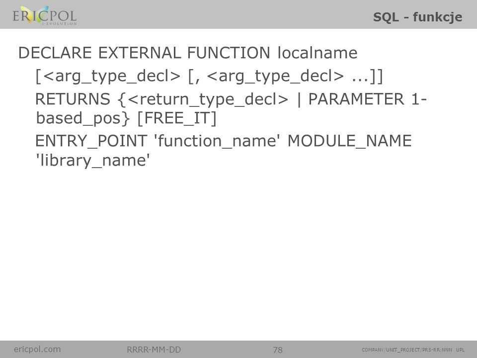 DECLARE EXTERNAL FUNCTION localname