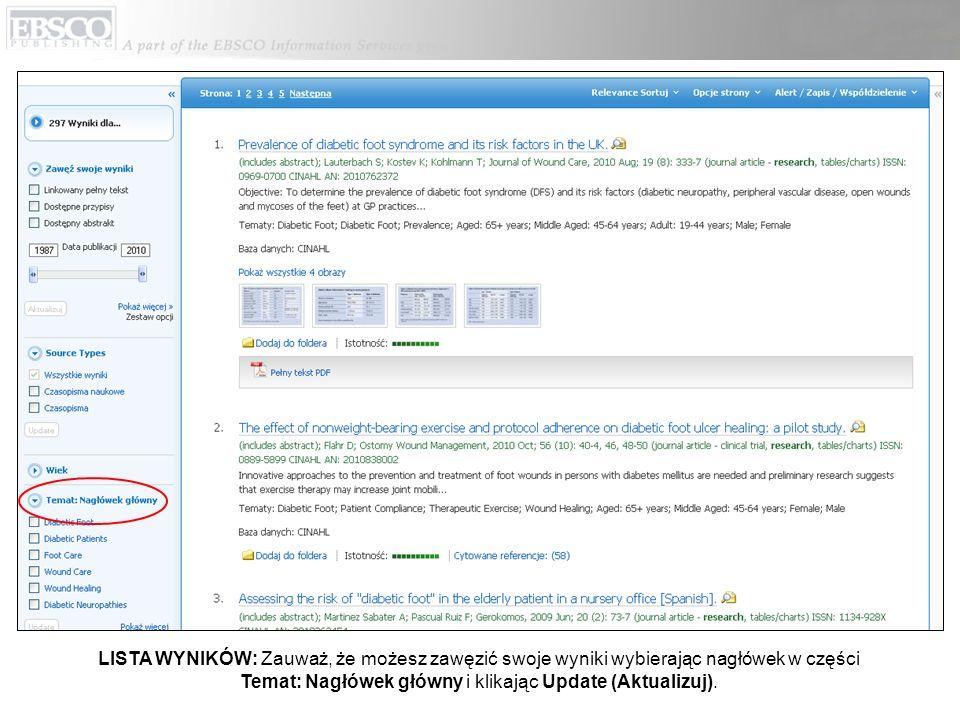 LISTA WYNIKÓW: Zauważ, że możesz zawęzić swoje wyniki wybierając nagłówek w części Temat: Nagłówek główny i klikając Update (Aktualizuj).