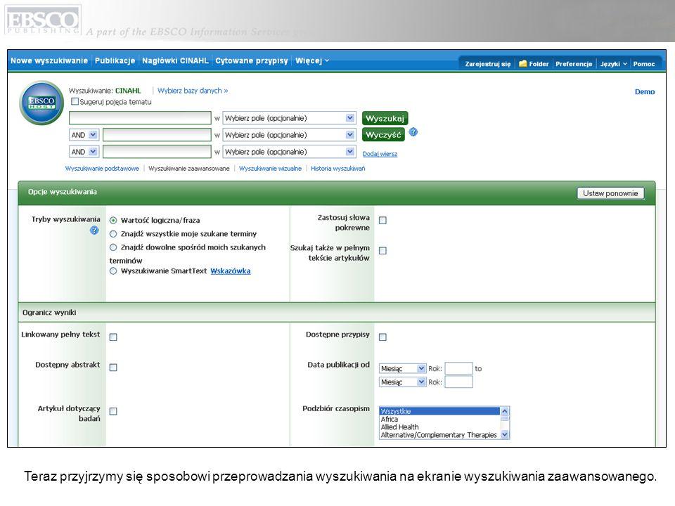 Teraz przyjrzymy się sposobowi przeprowadzania wyszukiwania na ekranie wyszukiwania zaawansowanego.