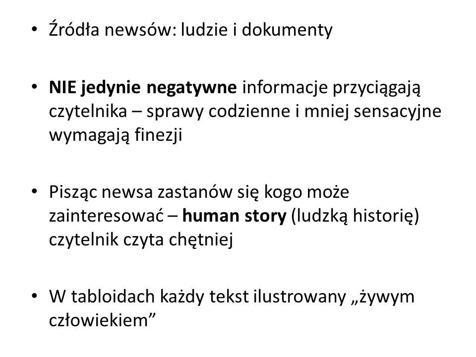 Źródła newsów: ludzie i dokumenty
