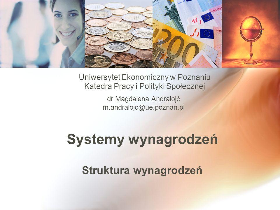 Systemy wynagrodzeń Struktura wynagrodzeń
