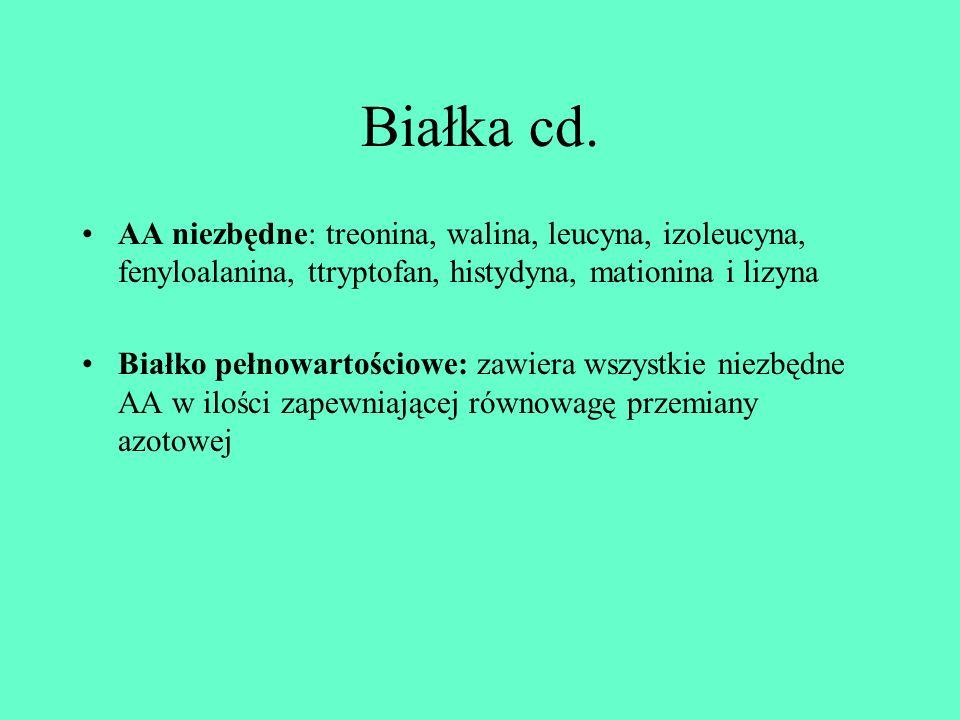 Białka cd.AA niezbędne: treonina, walina, leucyna, izoleucyna, fenyloalanina, ttryptofan, histydyna, mationina i lizyna.