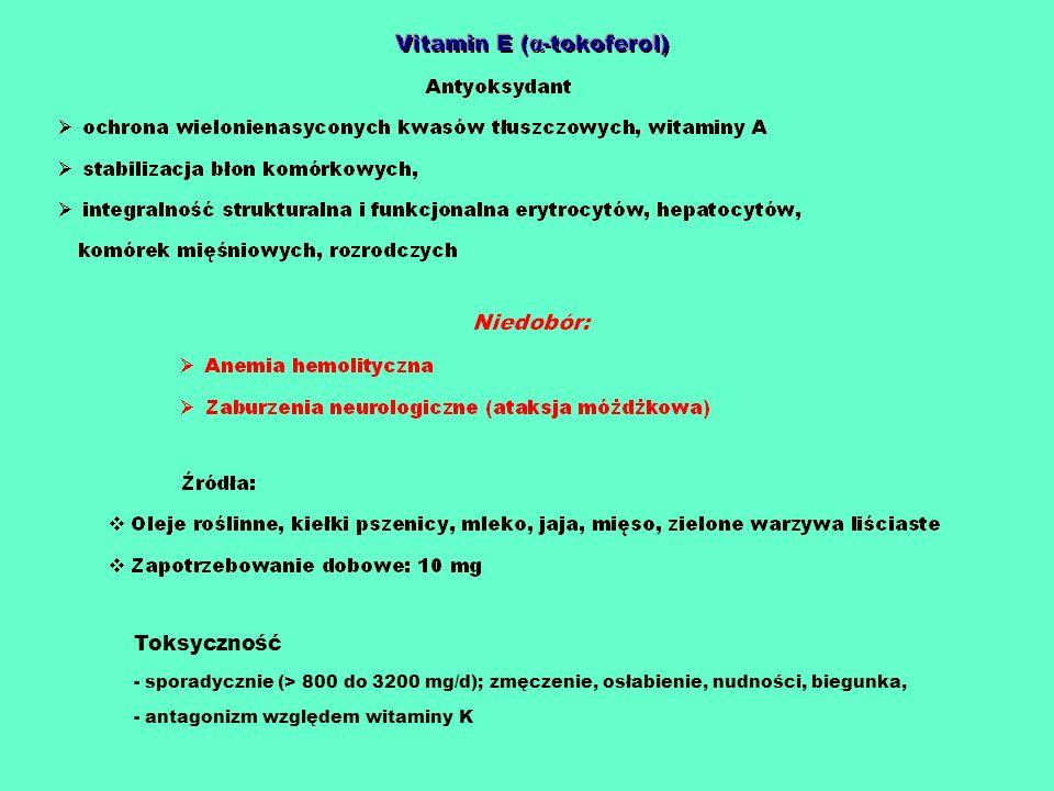 Toksycznośćsporadycznie (> 800 do 3200 mg/d); zmęczenie, osłabienie, nudności, biegunka, antagonizm względem witaminy K.