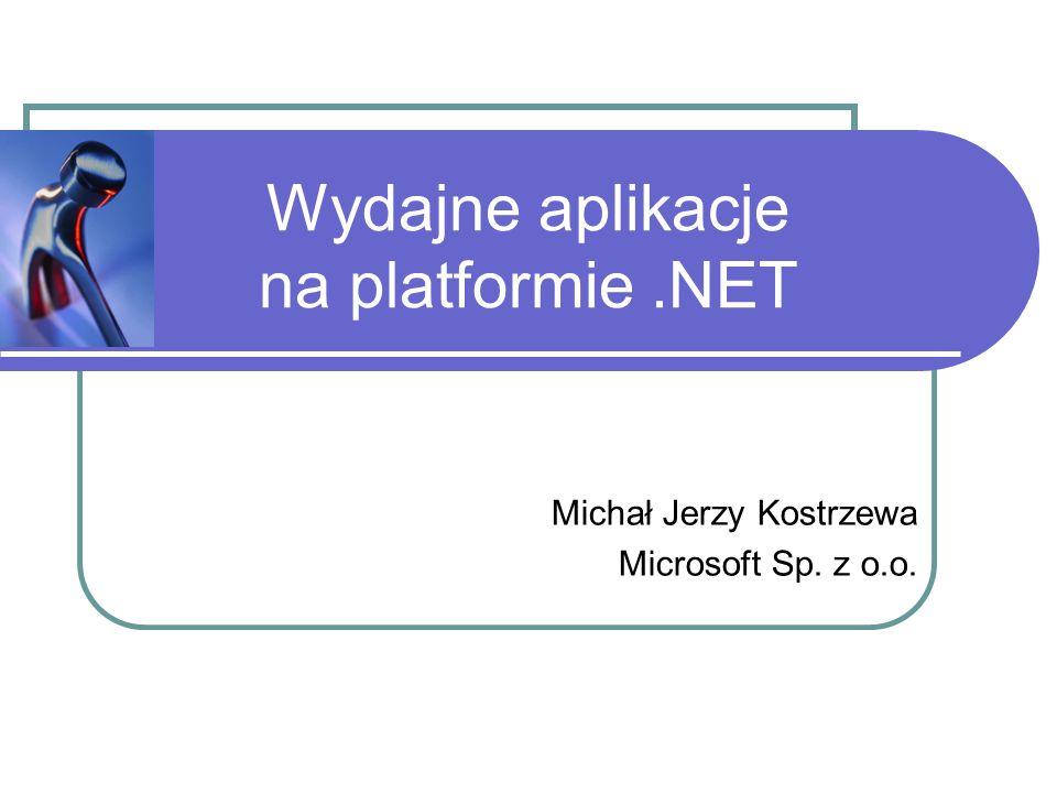 Wydajne aplikacje na platformie .NET