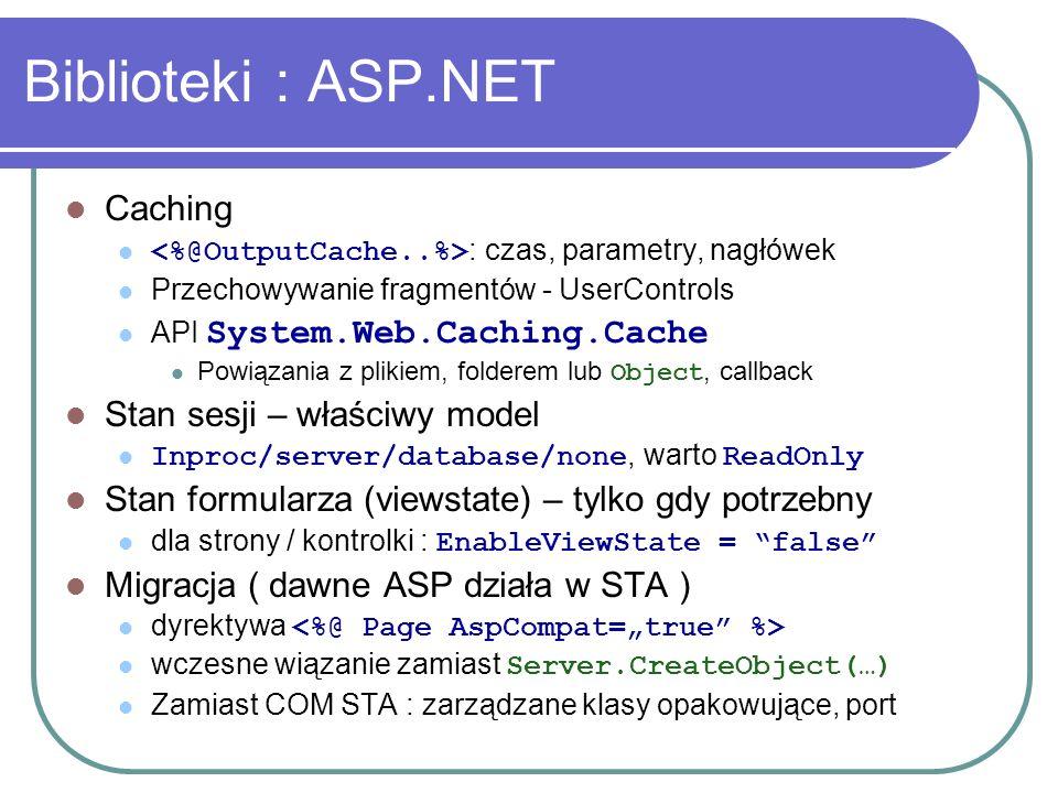 Biblioteki : ASP.NET Caching Stan sesji – właściwy model