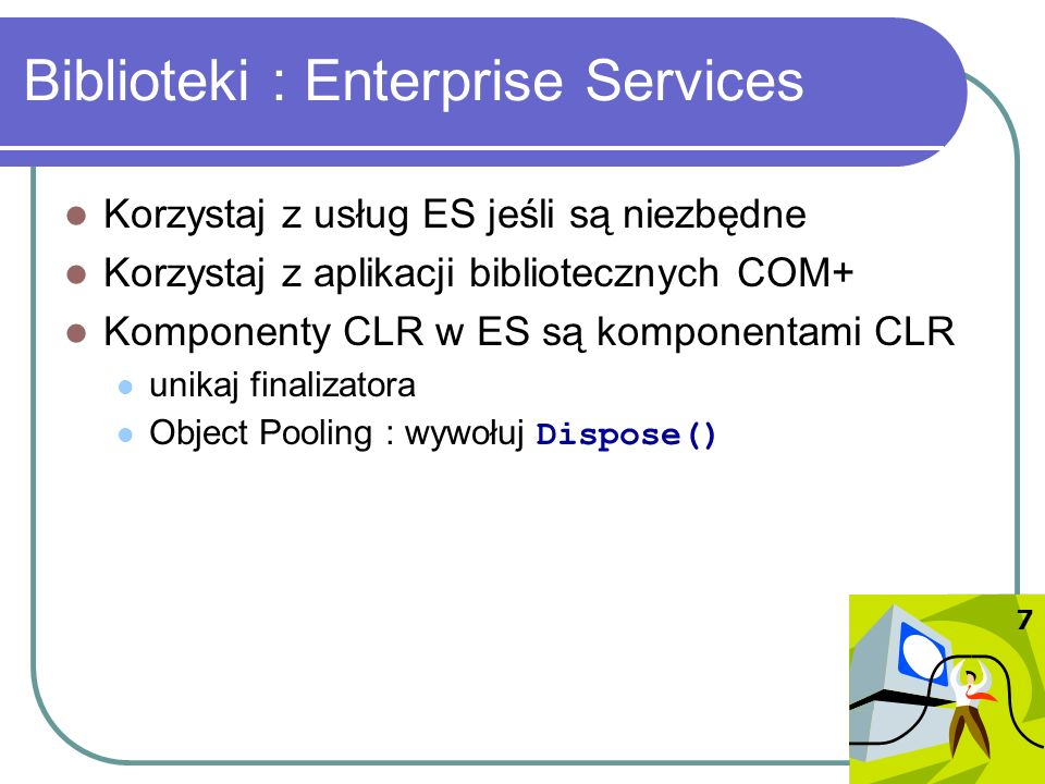 Biblioteki : Enterprise Services