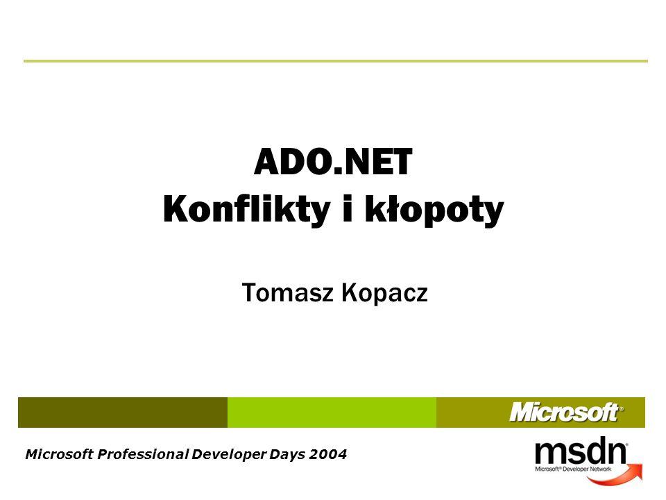 ADO.NET Konflikty i kłopoty