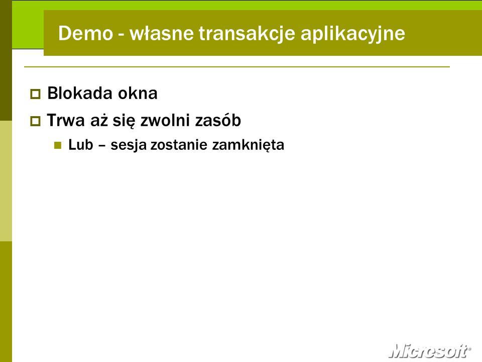 Demo - własne transakcje aplikacyjne