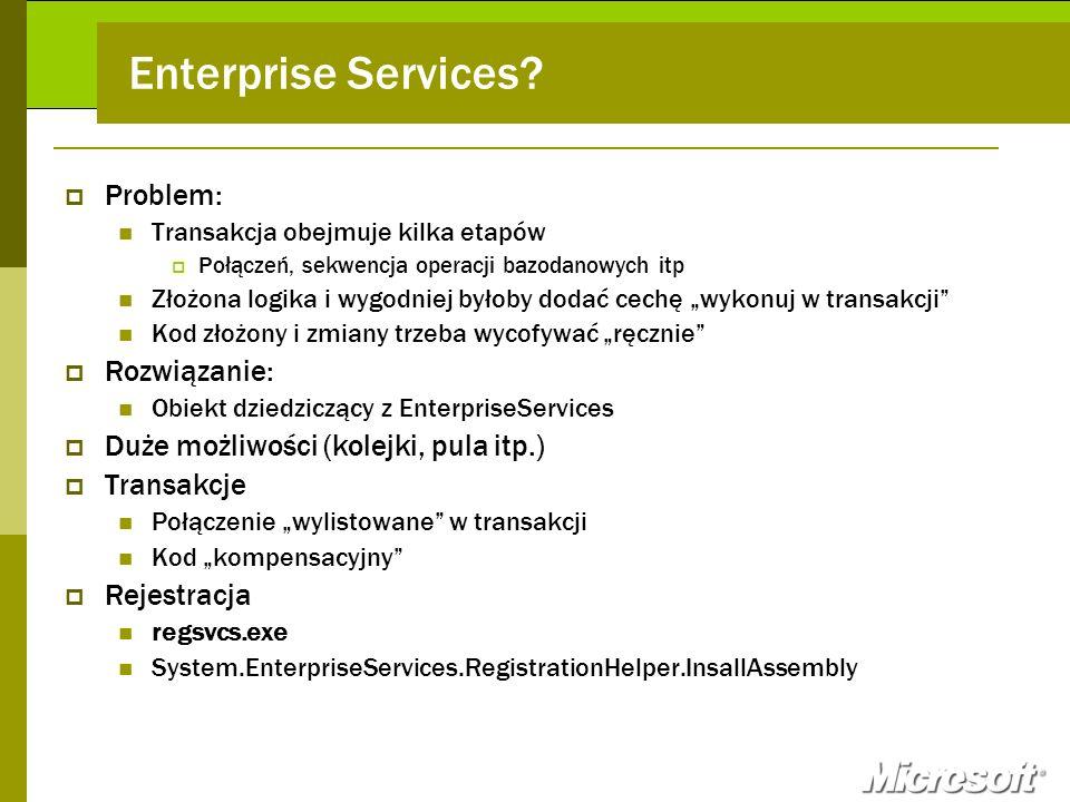 Enterprise Services Problem: Rozwiązanie: