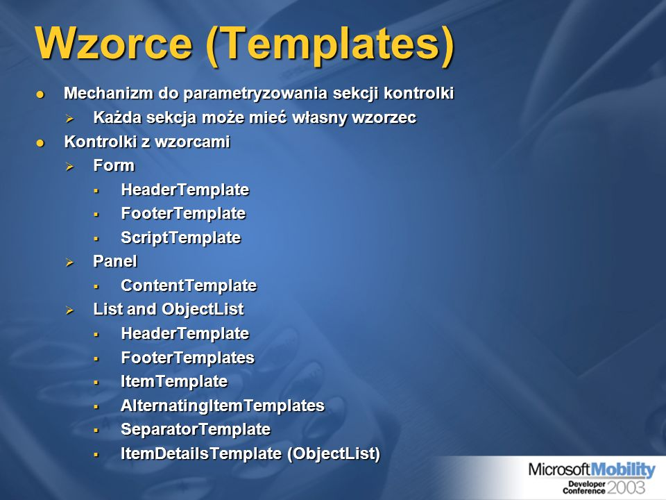 Wzorce (Templates) Mechanizm do parametryzowania sekcji kontrolki