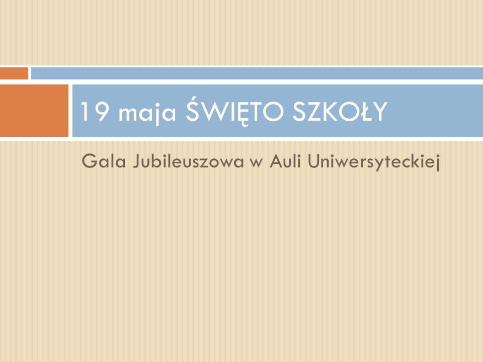 Gala Jubileuszowa w Auli Uniwersyteckiej