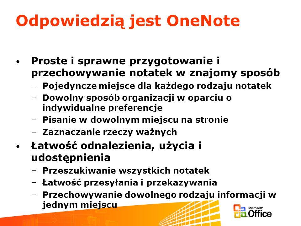 Odpowiedzią jest OneNote