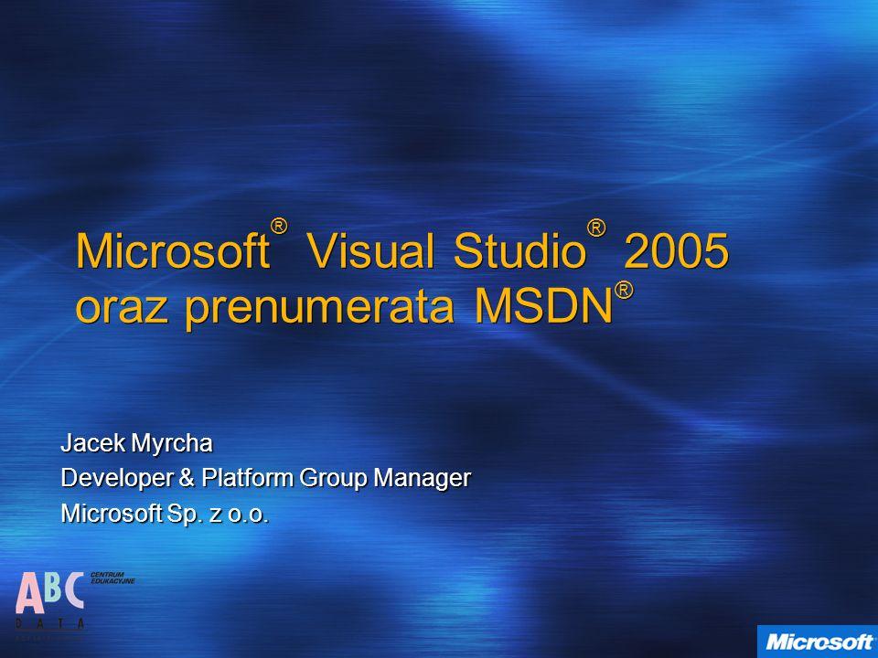 Microsoft® Visual Studio® 2005 oraz prenumerata MSDN®
