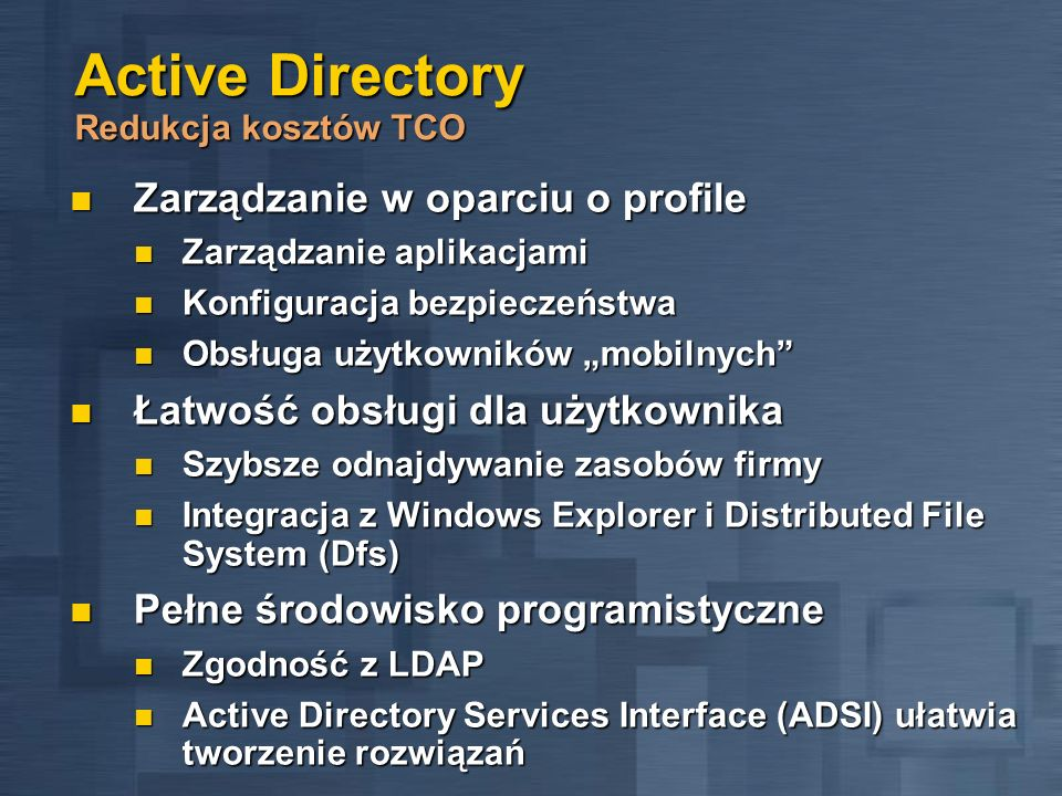 Active Directory Redukcja kosztów TCO