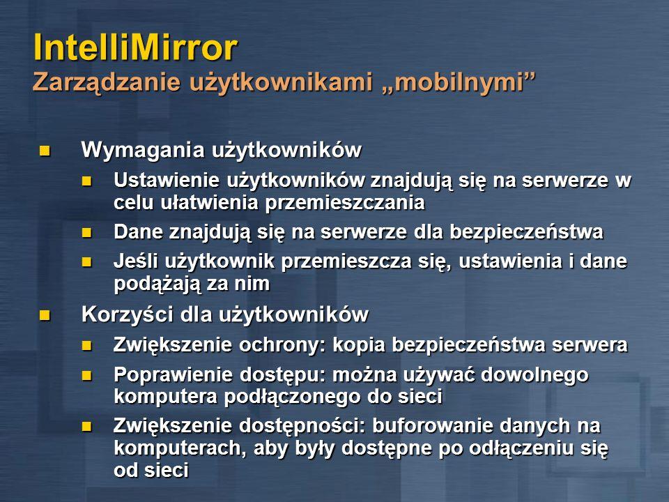 """IntelliMirror Zarządzanie użytkownikami """"mobilnymi"""