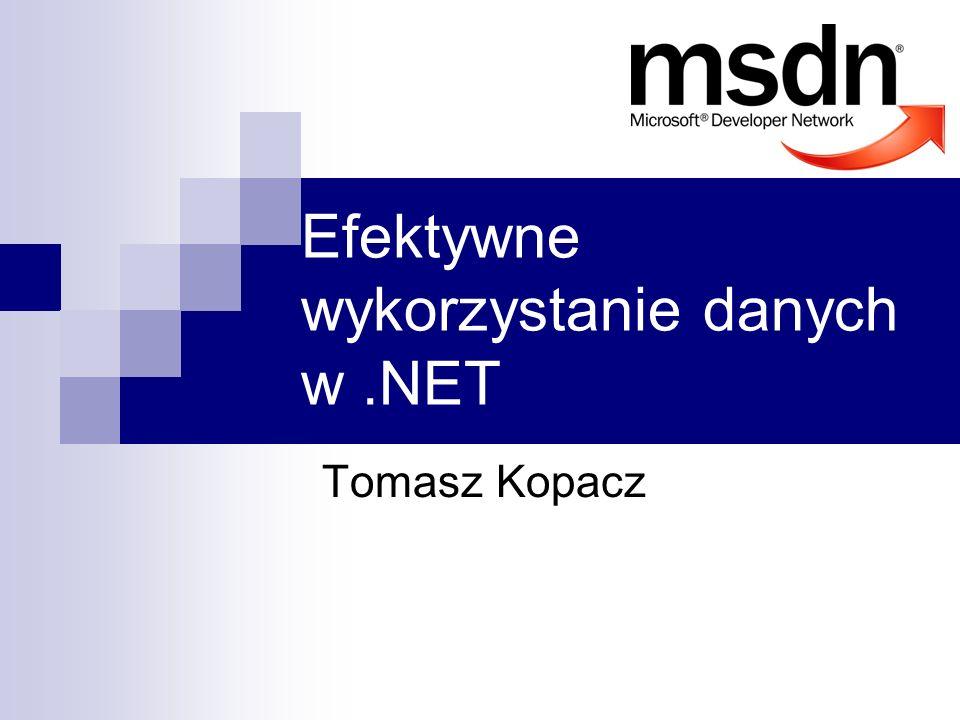 Efektywne wykorzystanie danych w .NET