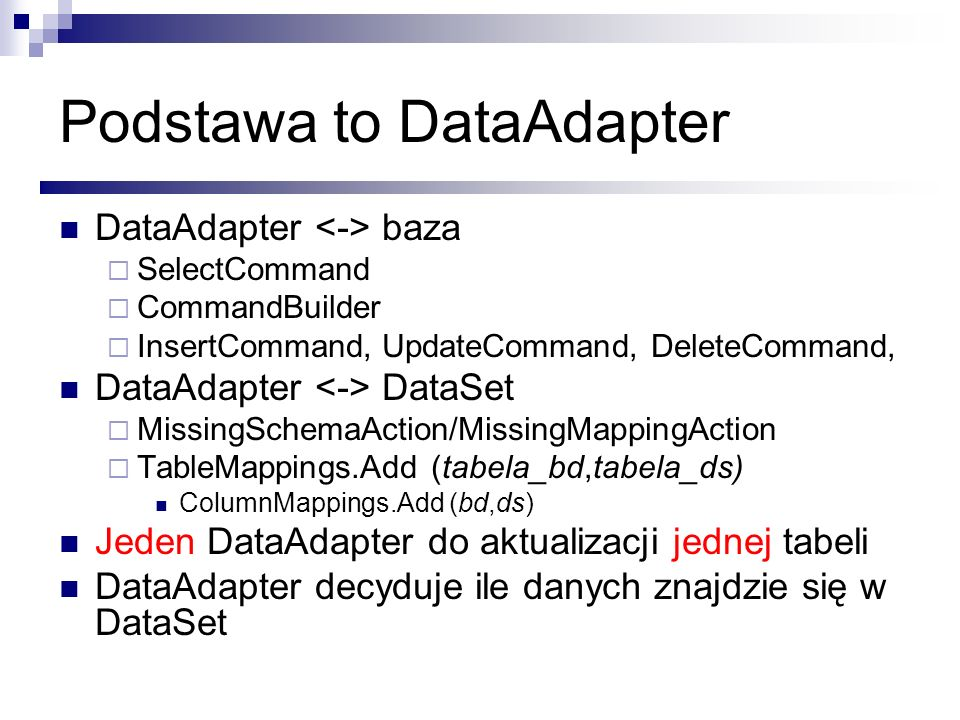 Podstawa to DataAdapter