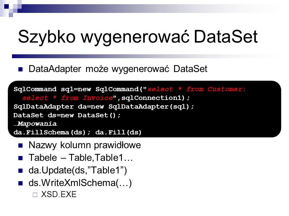 Szybko wygenerować DataSet