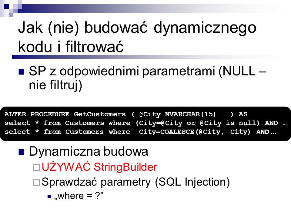 Jak (nie) budować dynamicznego kodu i filtrować
