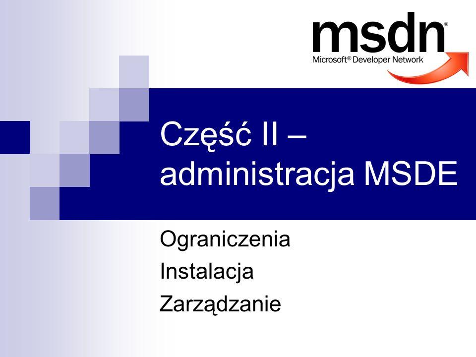 Część II – administracja MSDE