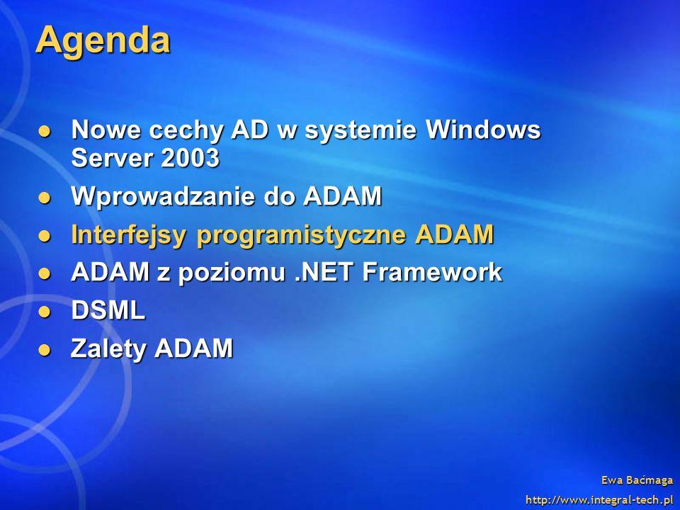 Agenda Nowe cechy AD w systemie Windows Server 2003