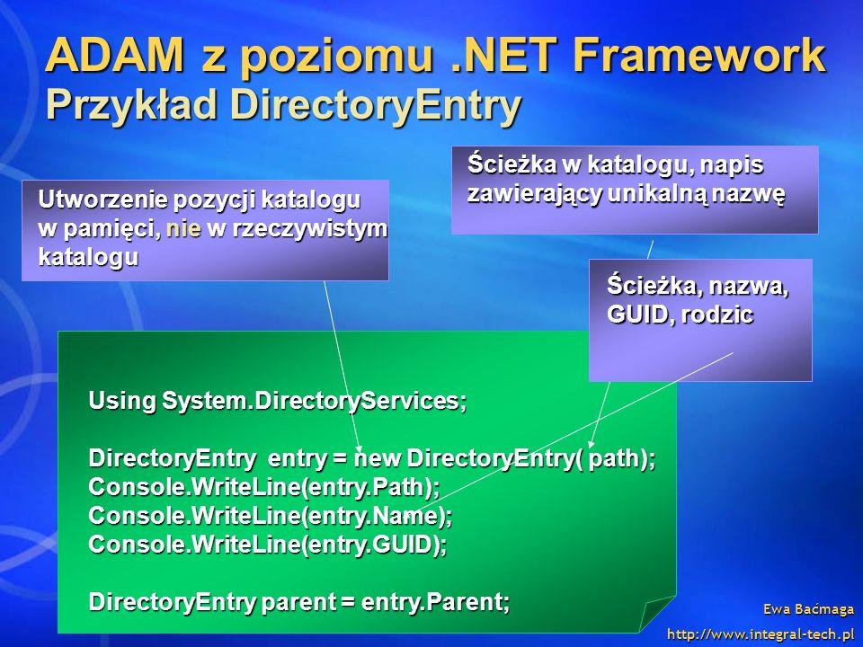 ADAM z poziomu .NET Framework Przykład DirectoryEntry