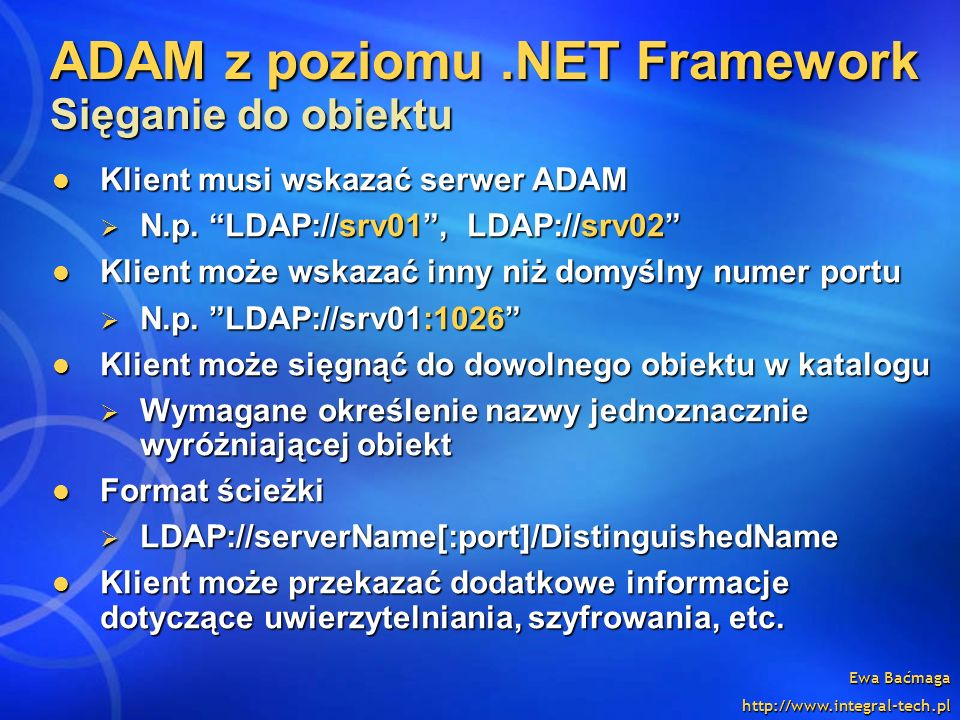 ADAM z poziomu .NET Framework Sięganie do obiektu