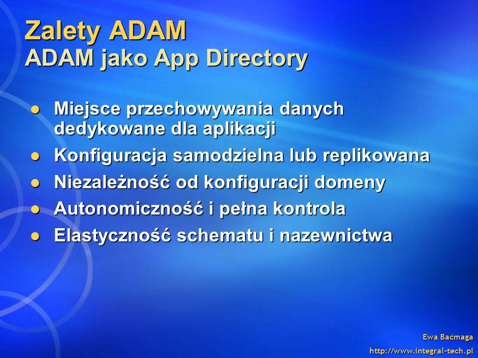 Zalety ADAM ADAM jako App Directory