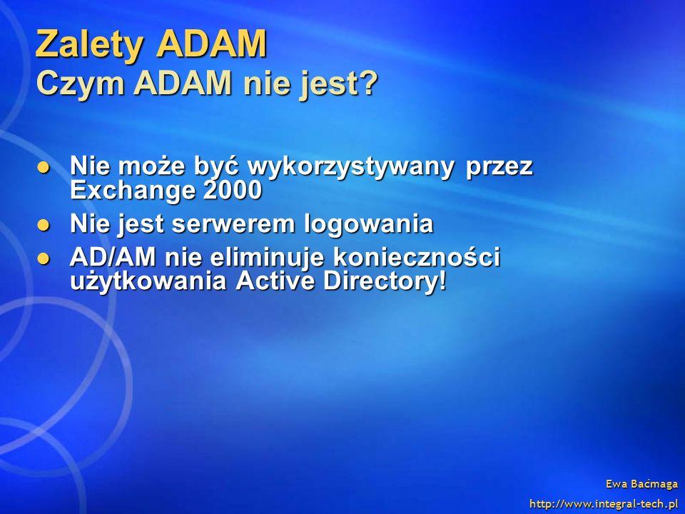 Zalety ADAM Czym ADAM nie jest