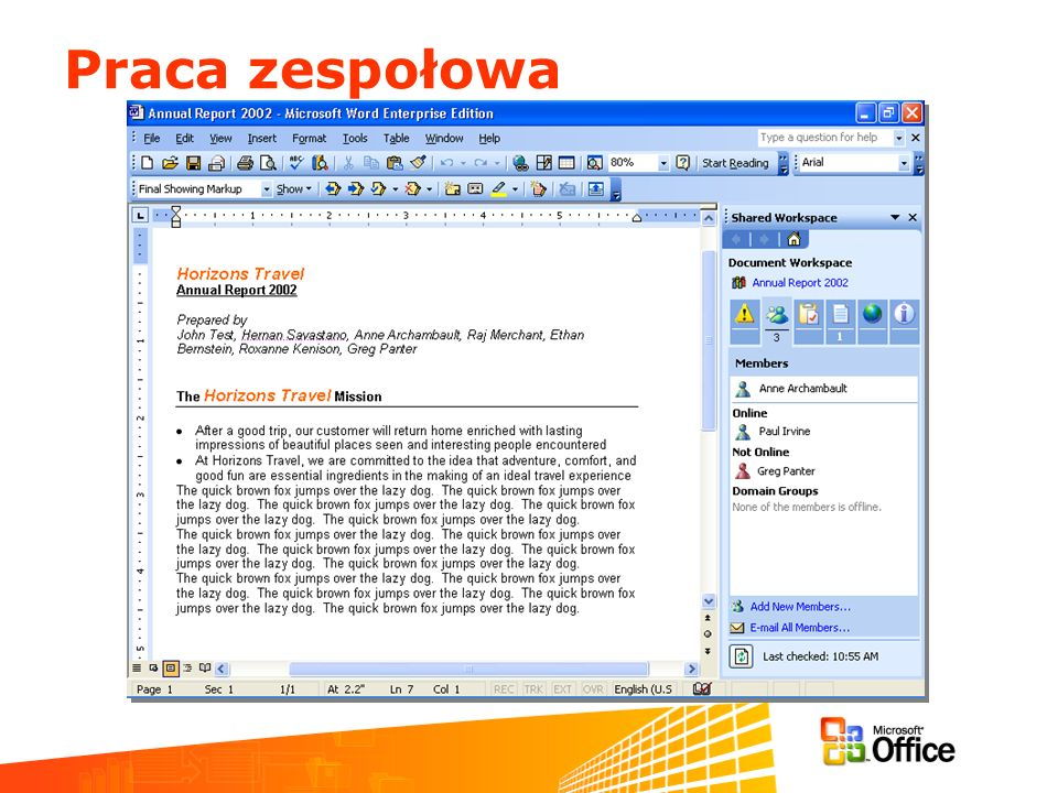 March 11-13, 2003 Praca zespołowa Information Worker Partner Airlift
