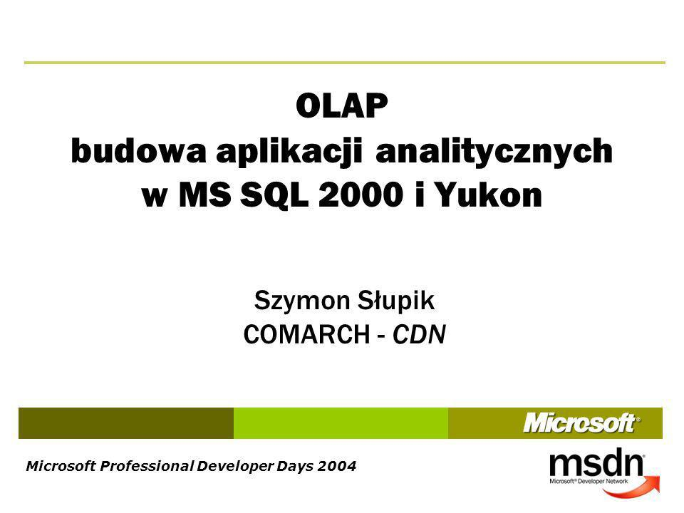 OLAP budowa aplikacji analitycznych w MS SQL 2000 i Yukon