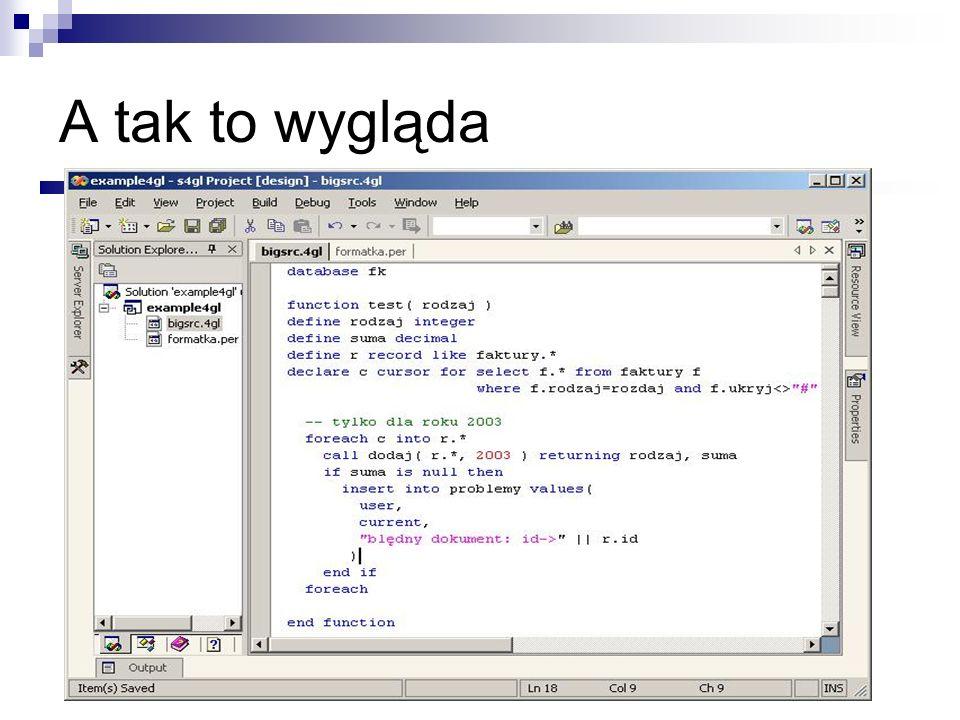 A tak to wygląda Tu przykładowy/we ekrany z edytora 4GL