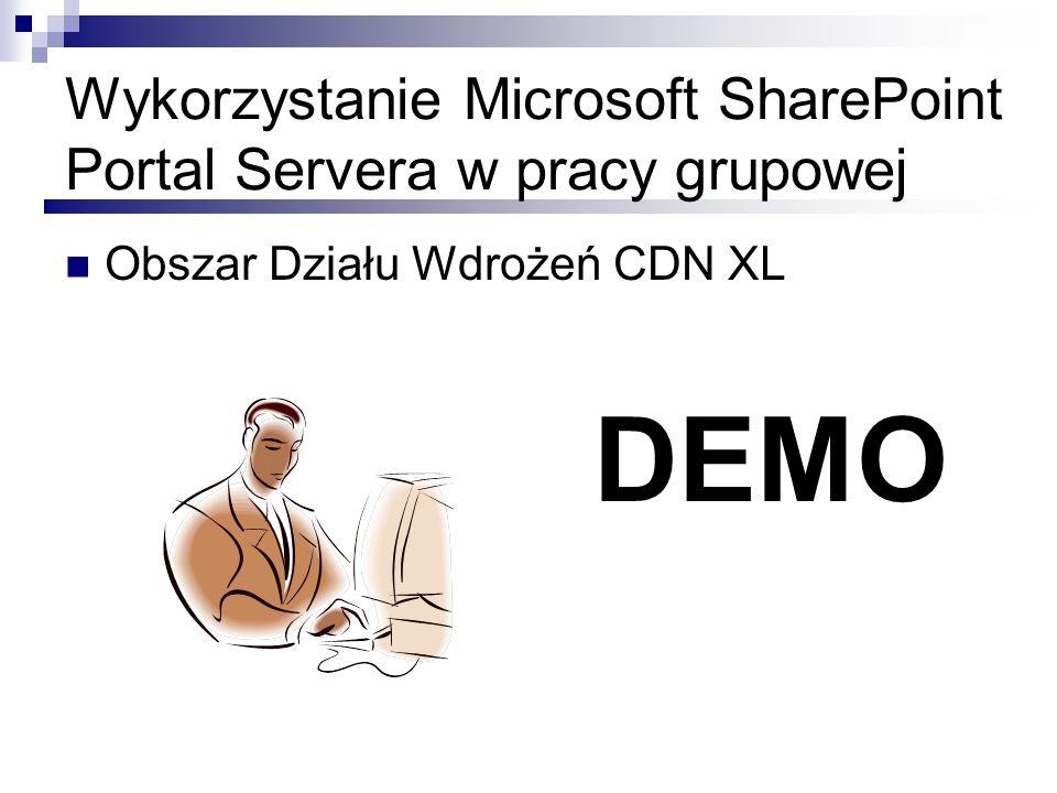 Wykorzystanie Microsoft SharePoint Portal Servera w pracy grupowej