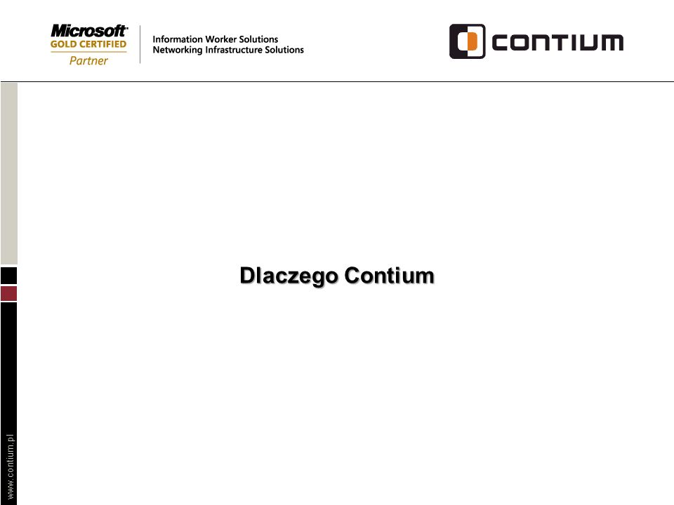 Dlaczego Contium