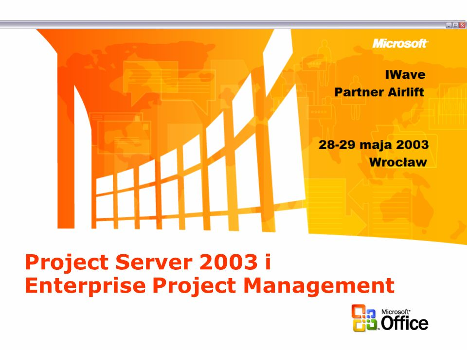 Project Server 2003 i Enterprise Project Management