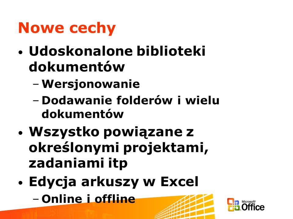 Nowe cechy Udoskonalone biblioteki dokumentów