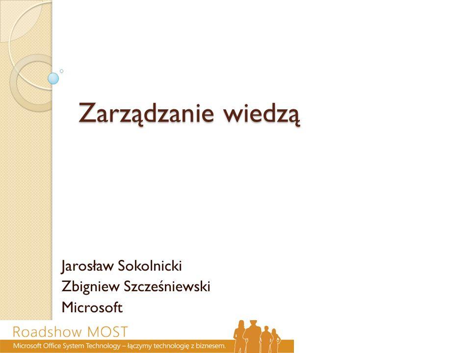 Jarosław Sokolnicki Zbigniew Szcześniewski Microsoft