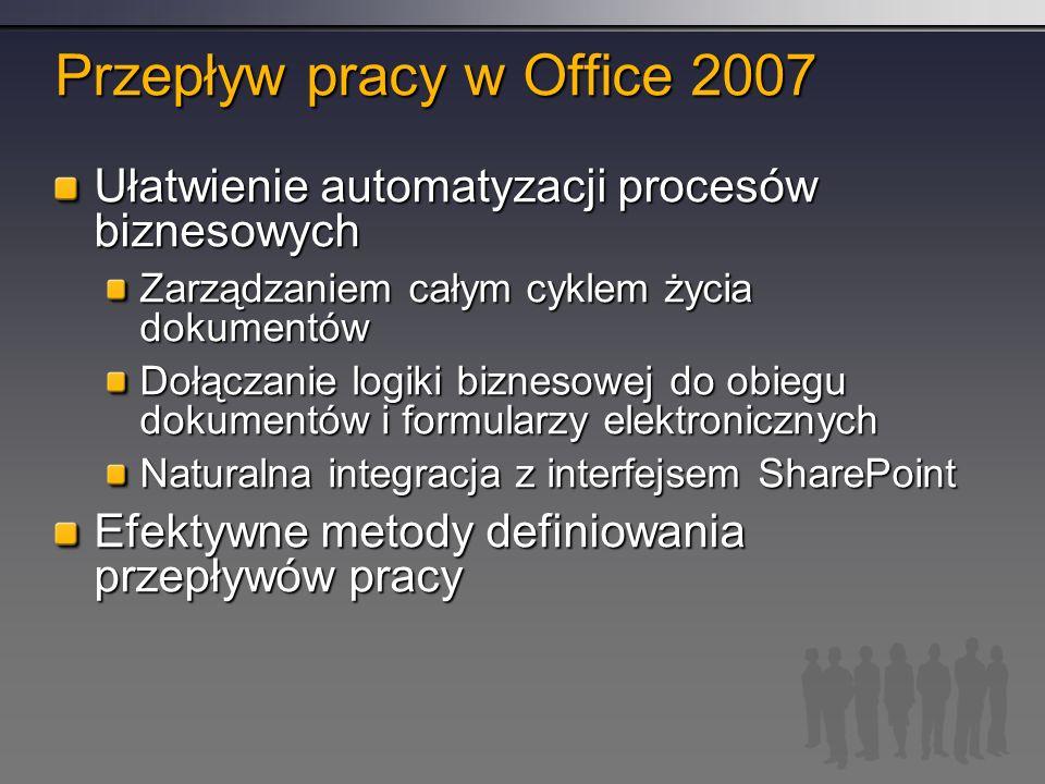 Przepływ pracy w Office 2007