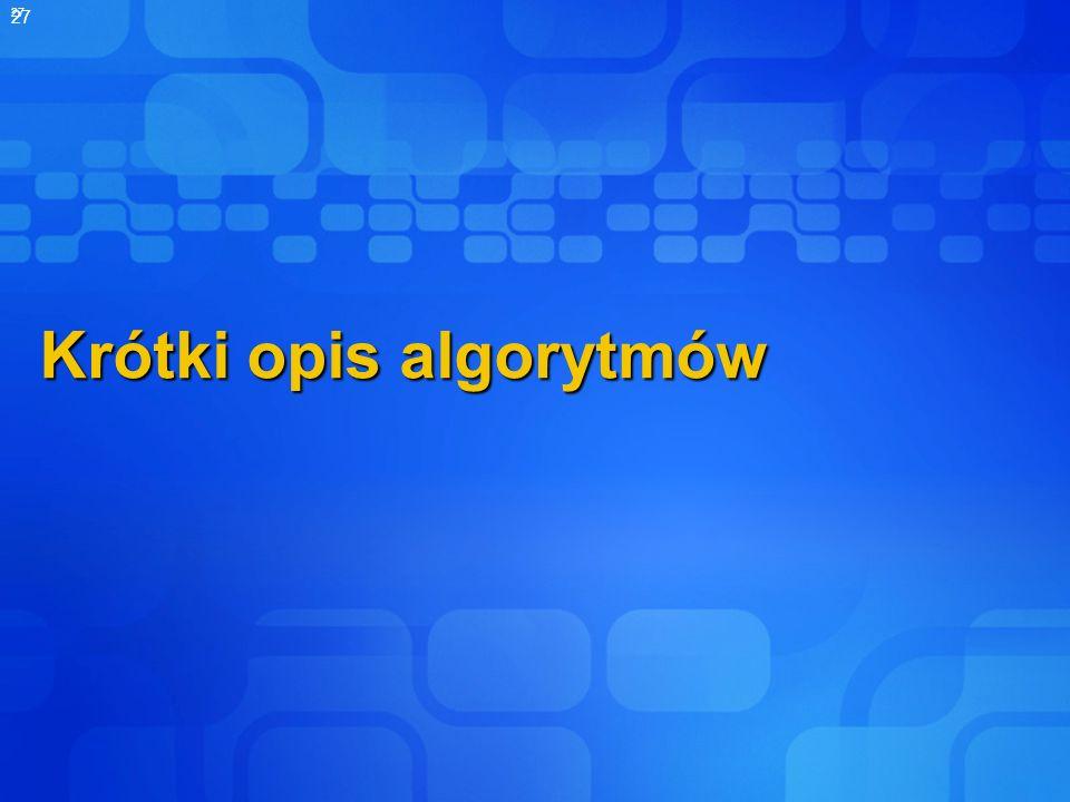 Krótki opis algorytmów