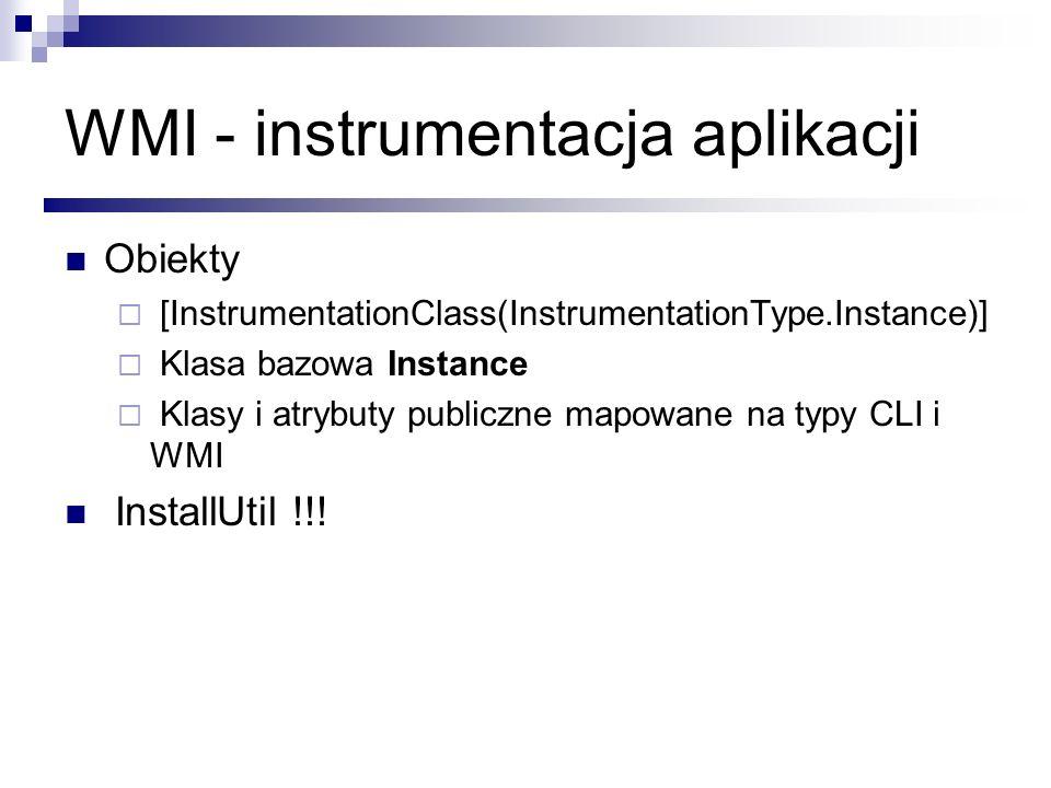 WMI - instrumentacja aplikacji