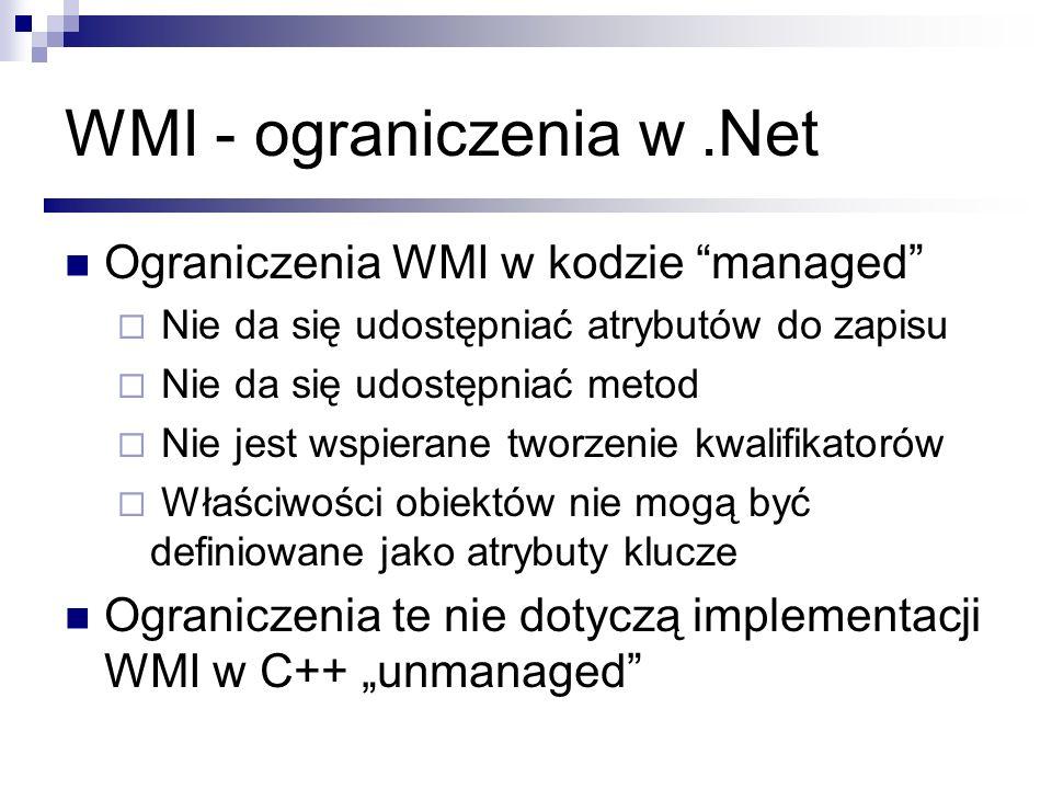 WMI - ograniczenia w .Net