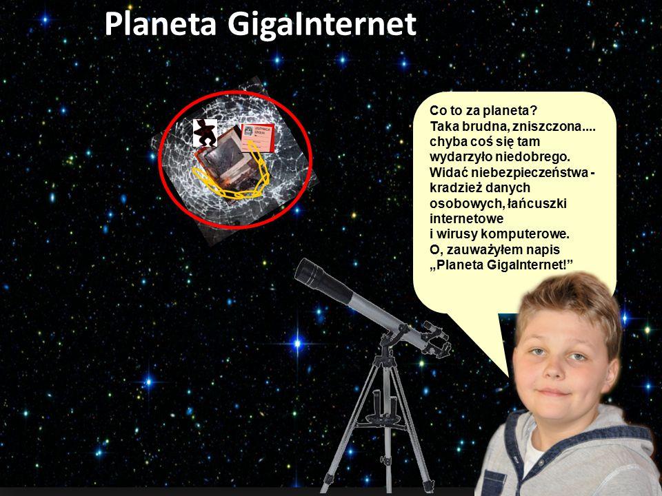 Planeta GigaInternet Co to za planeta Taka brudna, zniszczona....