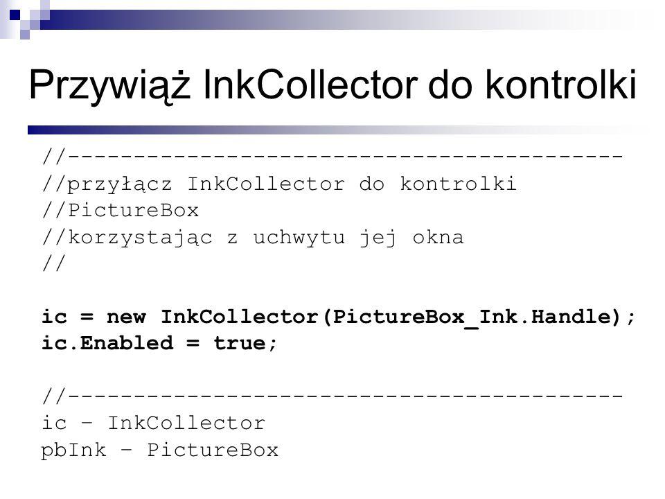 Przywiąż InkCollector do kontrolki