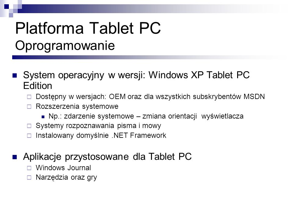 Platforma Tablet PC Oprogramowanie