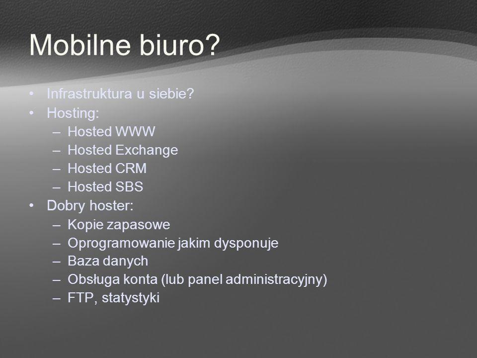 Mobilne biuro Infrastruktura u siebie Hosting: Dobry hoster: