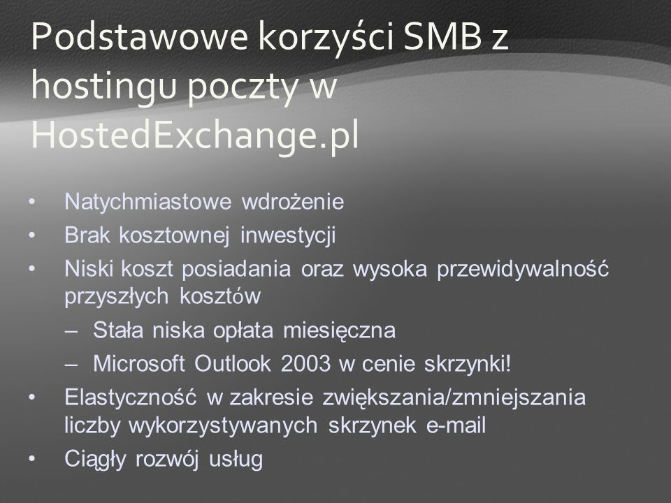 Podstawowe korzyści SMB z hostingu poczty w HostedExchange.pl