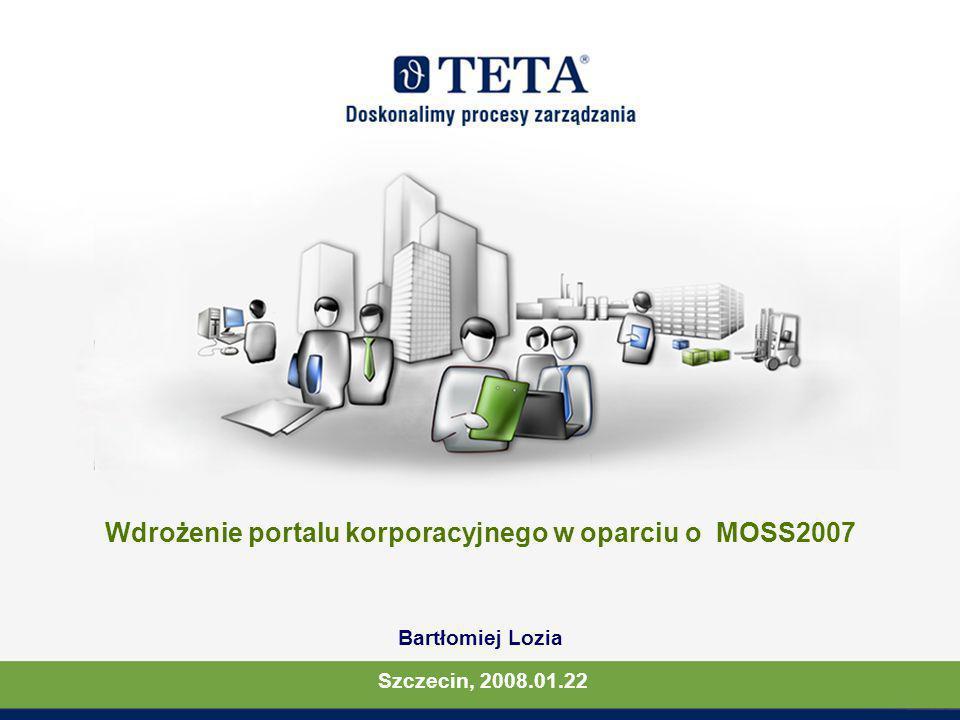Wdrożenie portalu korporacyjnego w oparciu o MOSS2007