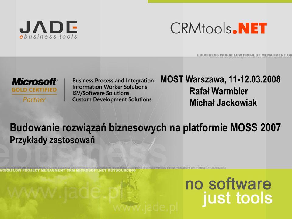 Budowanie rozwiązań biznesowych na platformie MOSS 2007